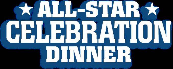 All-Star Celebration Dinner