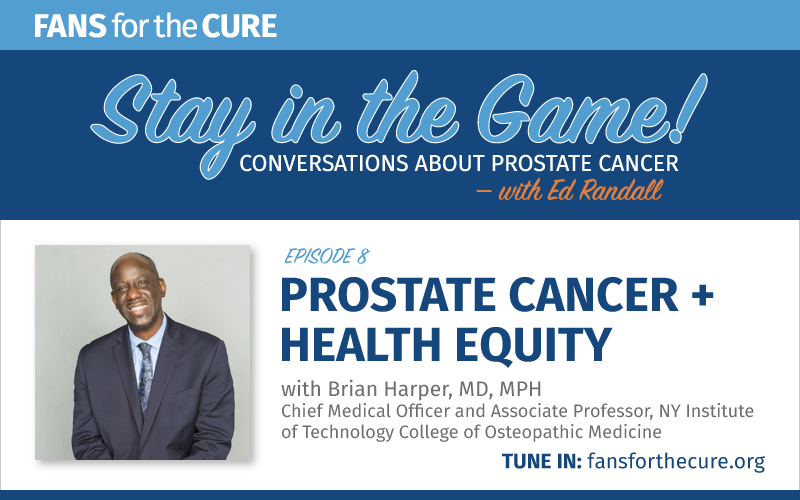Prostate Cancer and Health Equity with Dr. Brian Harper
