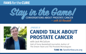 Candid Talk about Prostate Cancer with Jack McCallum